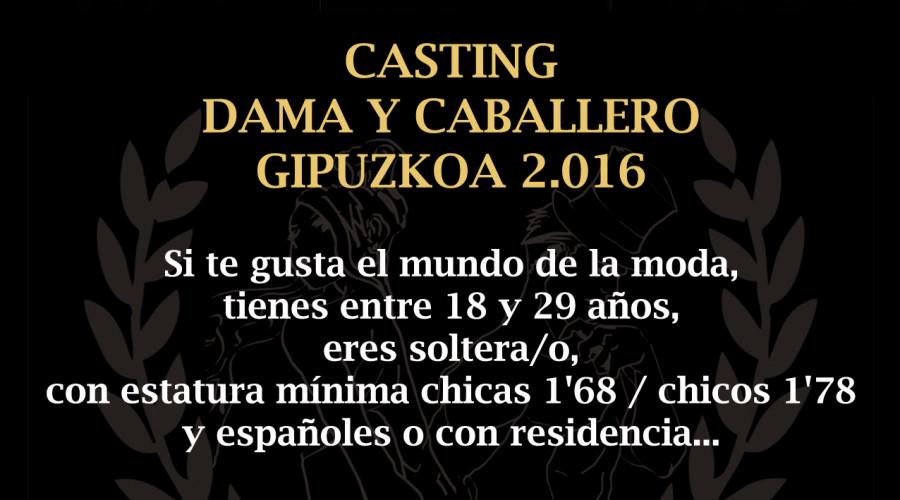 Domingo 13 de Marzo – CASTING DAMA Y CABALLERO GUIPUZKOA 2016